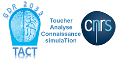 GDR TACT – Toucher Analyse Connaissance simulaTion